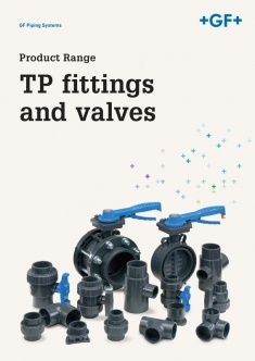 Georg Fischer. TP fittings and valves